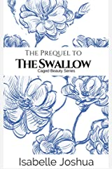 The Prequel To The Swallow: Evan and Kathryn's Story (Caged Beauty Series Book 0) Kindle Edition