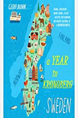A Year in Kronoberg: What is life REALLY like in SWEDEN? (English Edition) Format Kindle