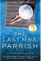 The Last Mrs. Parrish: A Novel Kindle Edition