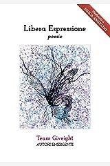 Libera Espressione (Italian Edition) Kindle Edition