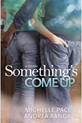 Something's Come Up Kindle Edition