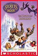The Knights of Silversnow (The Secrets of Droon #16)
