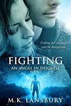 Fighting: An Angel in Disguise Book 3