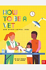 How to Be a Vet and Other Animal Jobs Paperback