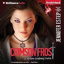 Crimson Frost: Mythos Academy, Book 4