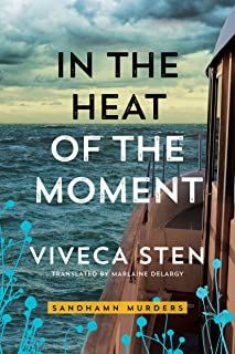 In the Heat of the Moment (Sandhamn Murders Book 5)