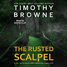 The Rusted Scalpel: A Dr. Nicklaus Hart Series, Book 3