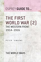 The First World War (2): The Western Front 1914–1916 (Guide to...)