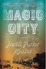 Magic City: A Novel Kindle Edition