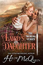 The Laird's Daughter: An unexpected marriage romance (Moriag Book 4)