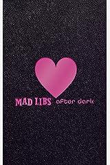 Mad Libs After Dark (Adult Mad Libs) Hardcover