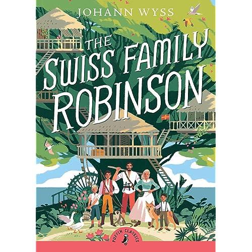The Swiss Family Robinson (Abridged edition) (Puffin Classics)