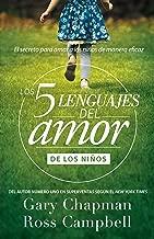 Cinco Lenguajes del amor - para ninos REV (Spanish Edition)