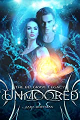 Unmoored (The Belgrave Legacy Book 2) Kindle Edition
