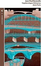 Vagabondages littéraires dans Paris (La petite Vermillon t. 202) (French Edition)