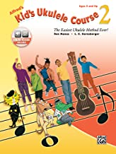 Alfred's Kid's Ukulele Course 2: The Easiest Ukulele Method Ever! (Book & Online Audio)