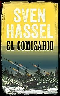 EL COMISARIO: Edición española (Sven Hassel serie bélica)