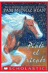 Pinta el viento (Paint the Wind) (Spanish Edition) Kindle Edition