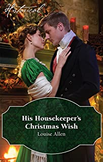 His Housekeeper's Christmas Wish (Lords of Disgrace Book 1)
