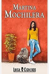 Martina Mochilera (Novelas románticas en español nº 2) (Spanish Edition) Kindle Edition
