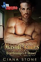 Mason James: a book in the Cotton Creek Saga (Heartbreakers & Heroes 2)