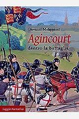 Agincourt: dentro la battaglia Formato Kindle