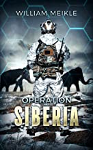 Operation: Siberia (S-Squad Book 3)
