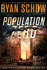 Population Zero: Book 1: A Post-Apocalyptic Cyber Thriller (The Population Zero Trilogy) Kindle Edition