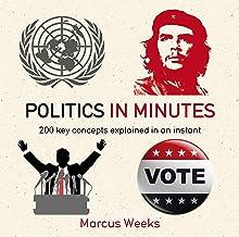 Politics in Minutes (English Edition)