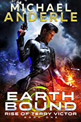 Earth Bound (Rise of Terry Victor Book 1) Kindle Edition