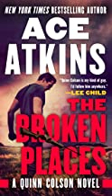 The Broken Places (A Quinn Colson Novel Book 3)