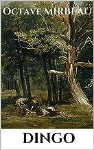 Dingo (édition intégrale relue et corrigée) (French Edition)