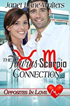 The Taurus Scorpio Connection (Opposites In Love Book 2)