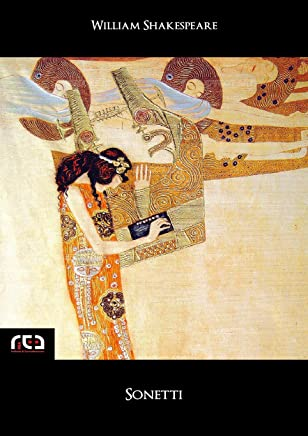 Sonetti (testo inglese a fronte) (Classici Vol. 99)