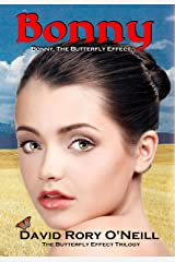 Bonny The Butterfly Effect (The Butterfly Effect Trilogy Book 1) Kindle Edition