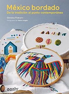 México bordado: De la tradición al punto contemporáneo (G