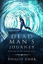 Dead Man's Journey (The Unseen Series Book 1)