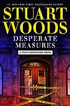 Desperate Measures (A Stone Barrington Novel Book 47)