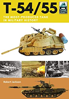 T-54/55: The Most-Produced Tank in Military History (TankCraft)