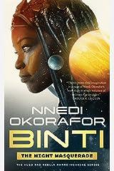 Binti: The Night Masquerade Kindle Edition