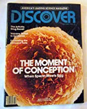 Discover Magazine (The Moment of Conception , When Sperm Meets Egg , The Arthritis Drug Recall, October 1982)