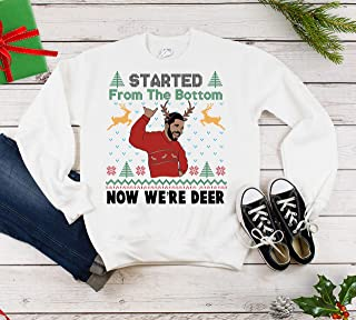 Drake Ugly Christmas Sweatshirt, Started From The Bottom Now We're Deer, Hotline Bling Christmas Shirt,Funny Christmas Sweatshirt, Funny Drake KiKi Shirt