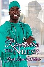 Romancing The Nurse
