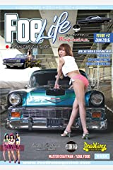Foe Life Magazine issue # 2: Japan Car Culture (フォーライフマガジンNEXT 編集部) Kindle版