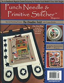 Punch Needle & Primitive Stitcher Magazine Summer 2019