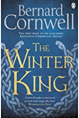 The Winter King: A Novel of Arthur (The Warlord Chronicles Book 1) Kindle Edition