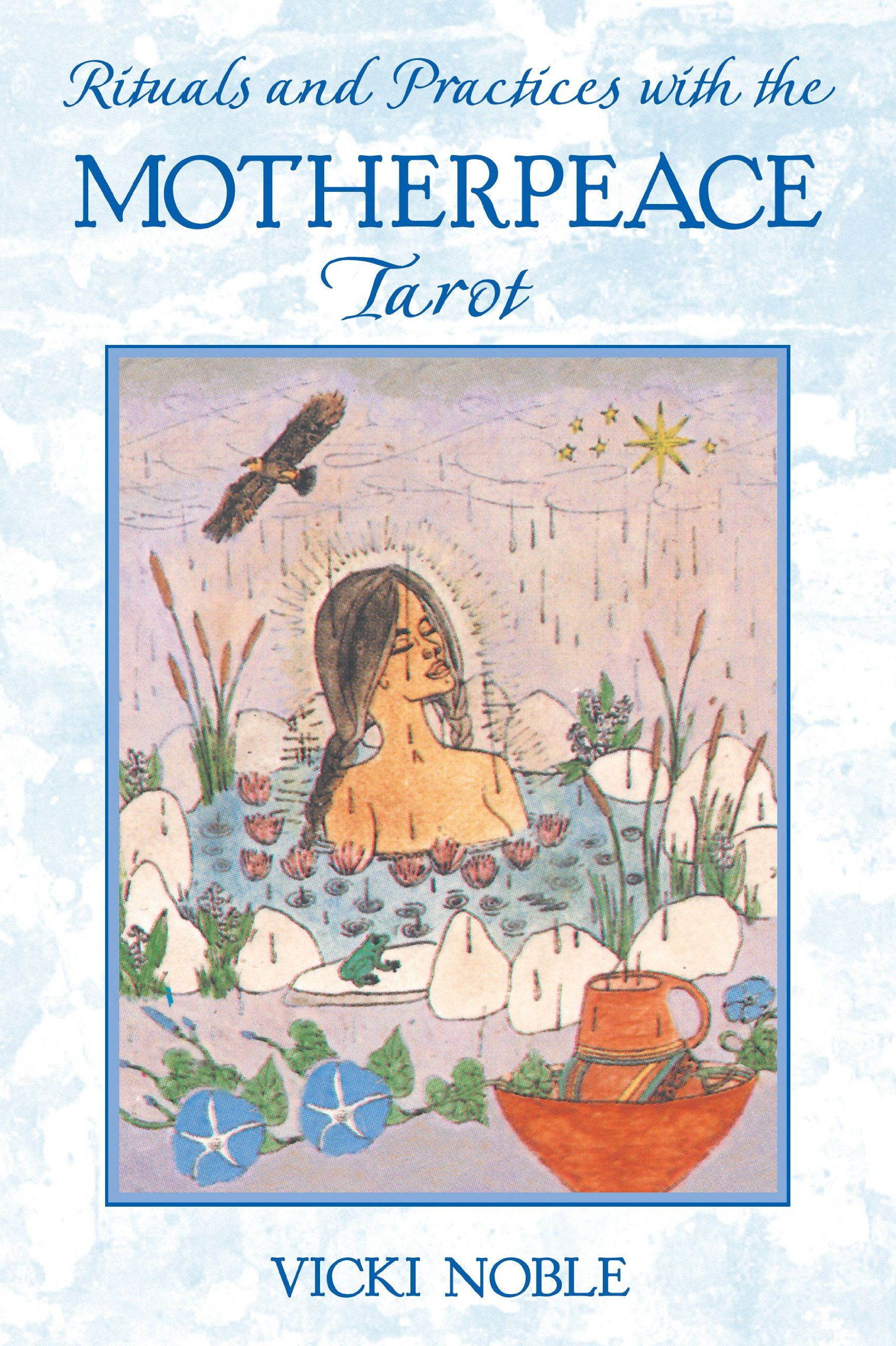 Download Rituals And Practices With The Motherpeace Tarot 