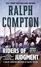 Ralph Compton Riders of Judgment (A Rough Justice Western Book 3)