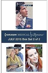 Harlequin Medical Romance July 2015 - Box Set 2 of 2: An Anthology Kindle Edition