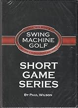 SWING MACHINE GOLF-- SHORT GAME SERIES (4 DVD Set) (PAUL WILSON'S